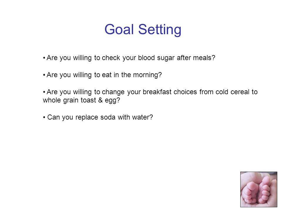 Are you willing to check your blood sugar after meals.