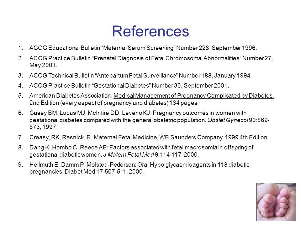 1.ACOG Educational Bulletin Maternal Serum Screening Number 228, September 1996.