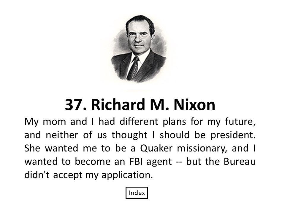 37. Richard M.