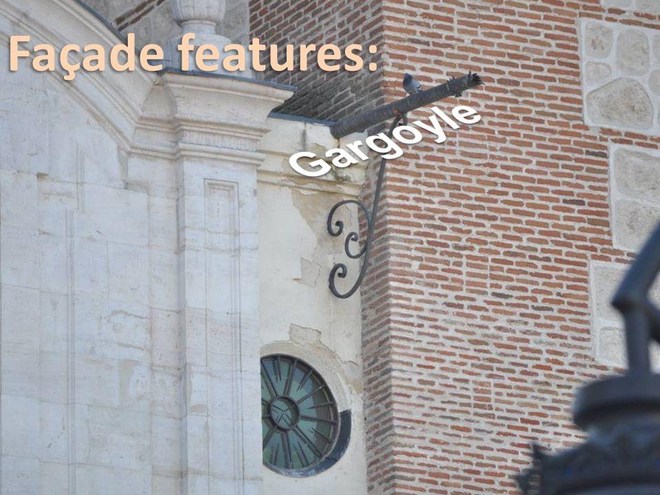 Renaissance Façade (made by the architect Father Blas García in 1770).