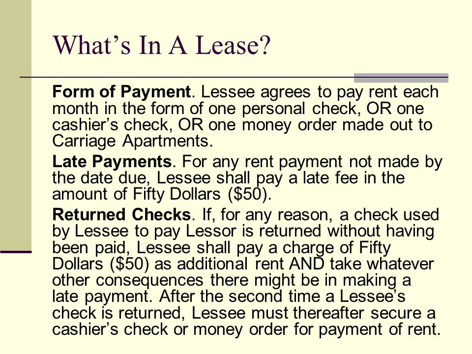 Whats In A Lease. Form of Payment.