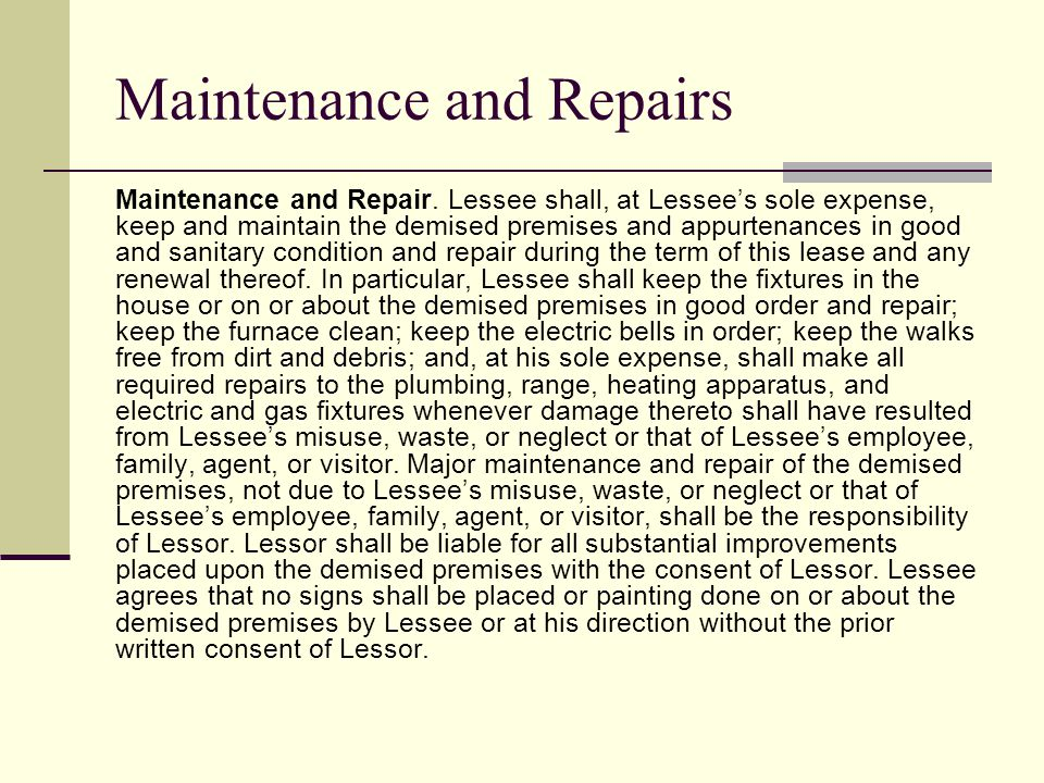 Maintenance and Repairs Maintenance and Repair.