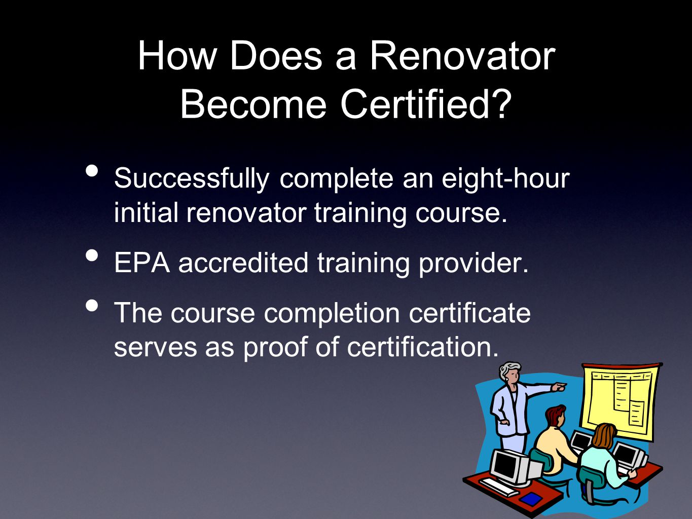 How Does a Renovator Become Certified.