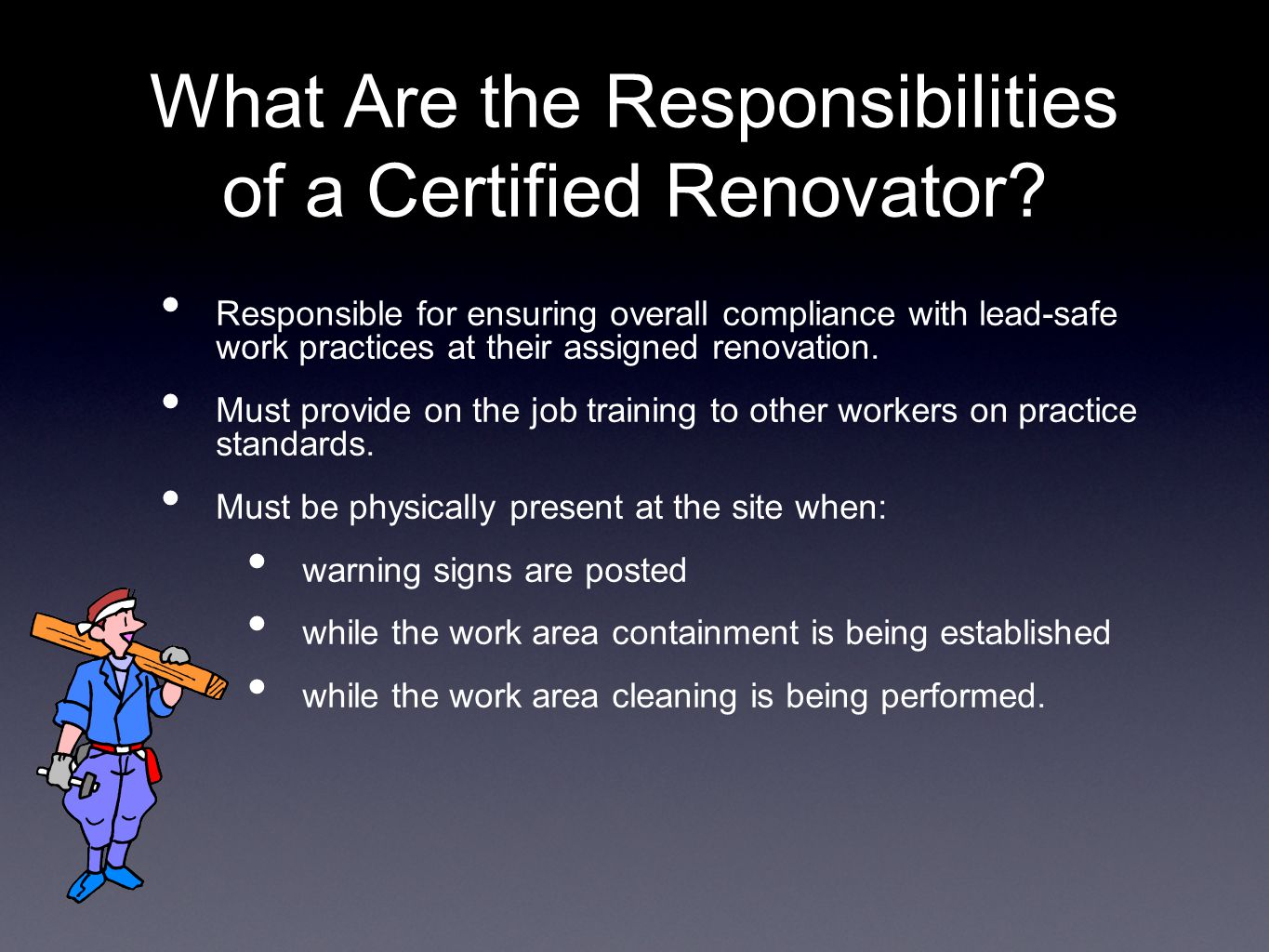 What Are the Responsibilities of a Certified Renovator.