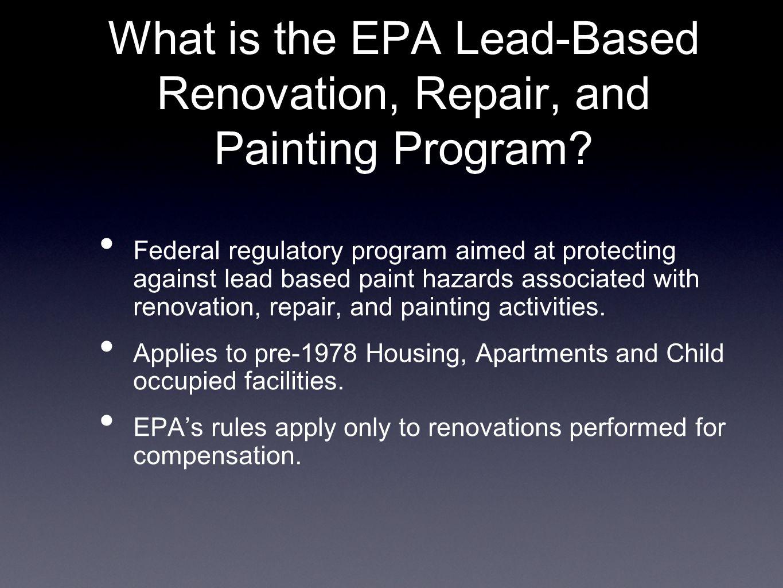 Who must Follow the EPA (RRP) Rule.