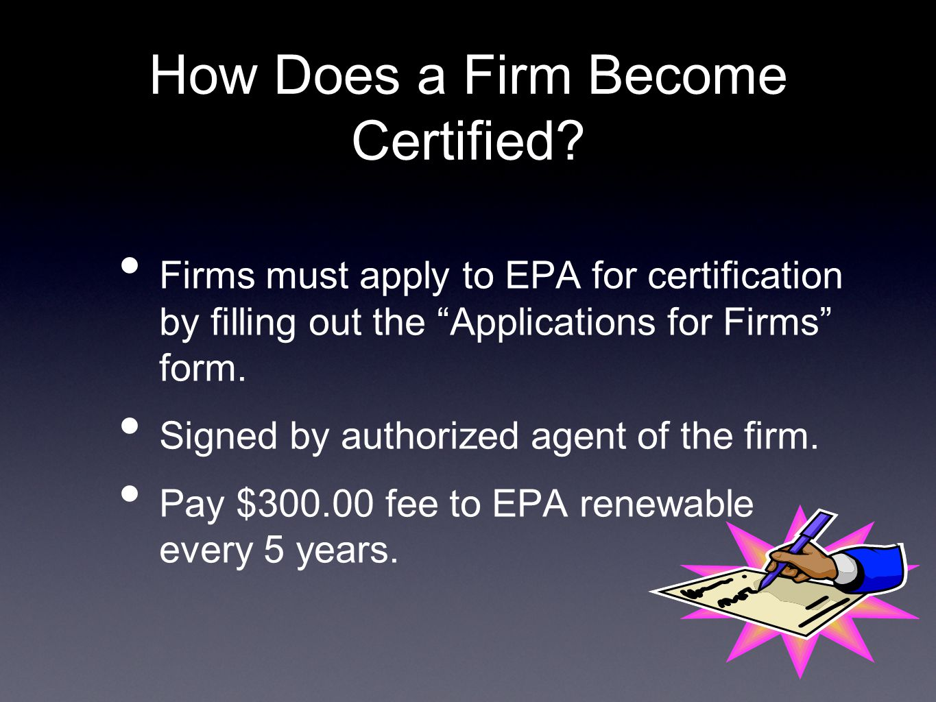 How Does a Firm Become Certified.
