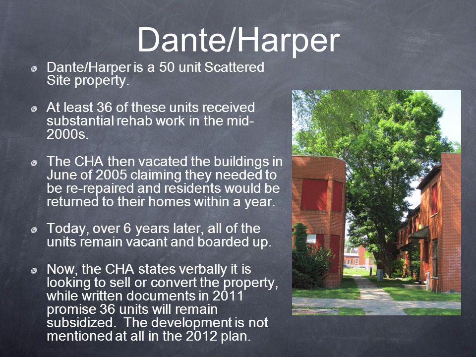 Dante/Harper Dante/Harper is a 50 unit Scattered Site property.