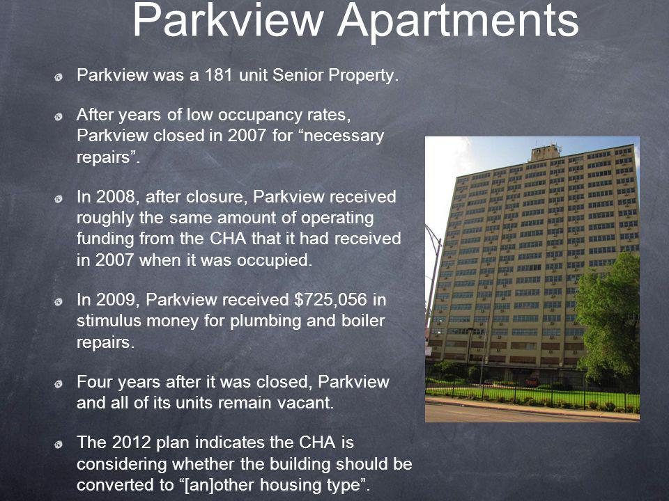 Parkview Apartments Parkview was a 181 unit Senior Property.