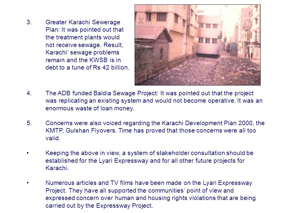 3.Greater Karachi Sewerage Plan: It was pointed out that the treatment plants would not receive sewage.