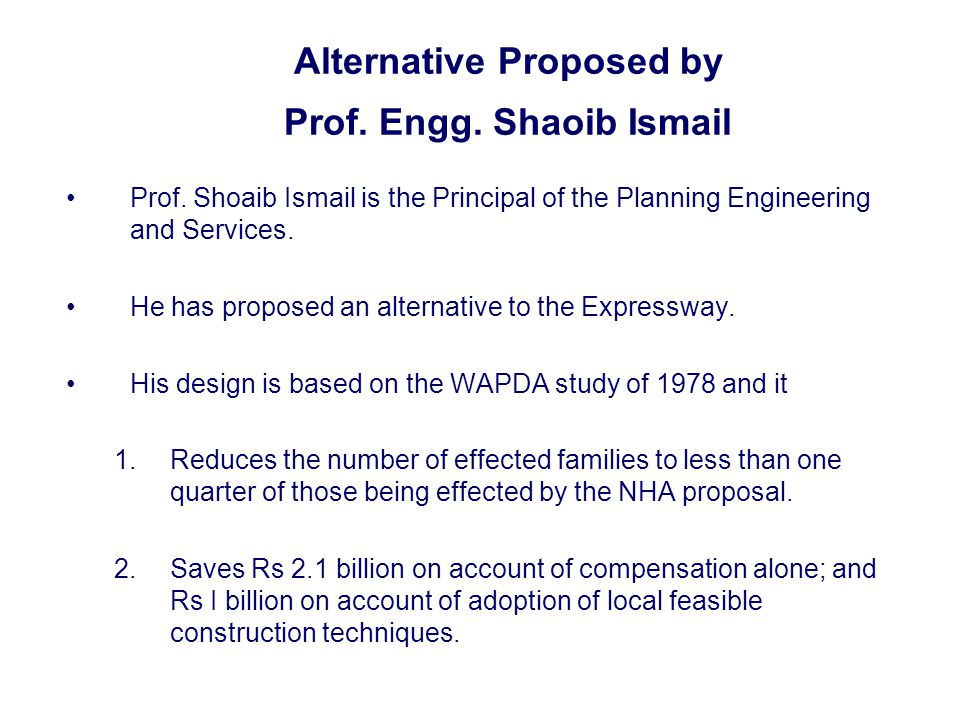 Alternative Proposed by Prof. Engg. Shaoib Ismail Prof.