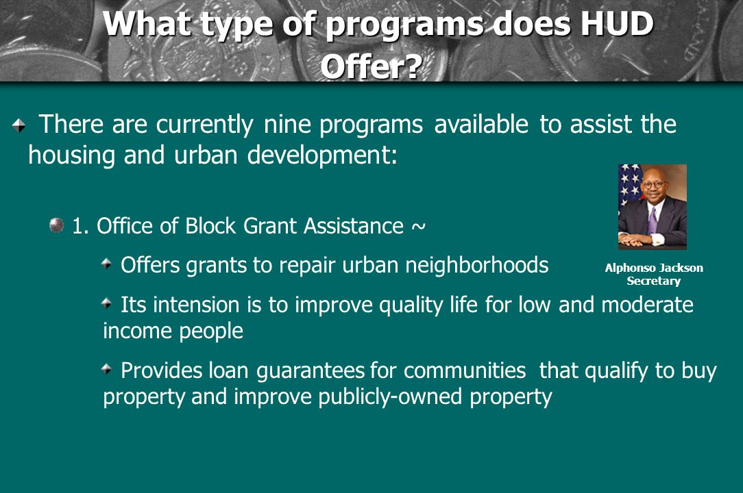 What type of programs does HUD Offer. What type of programs does HUD Offer.