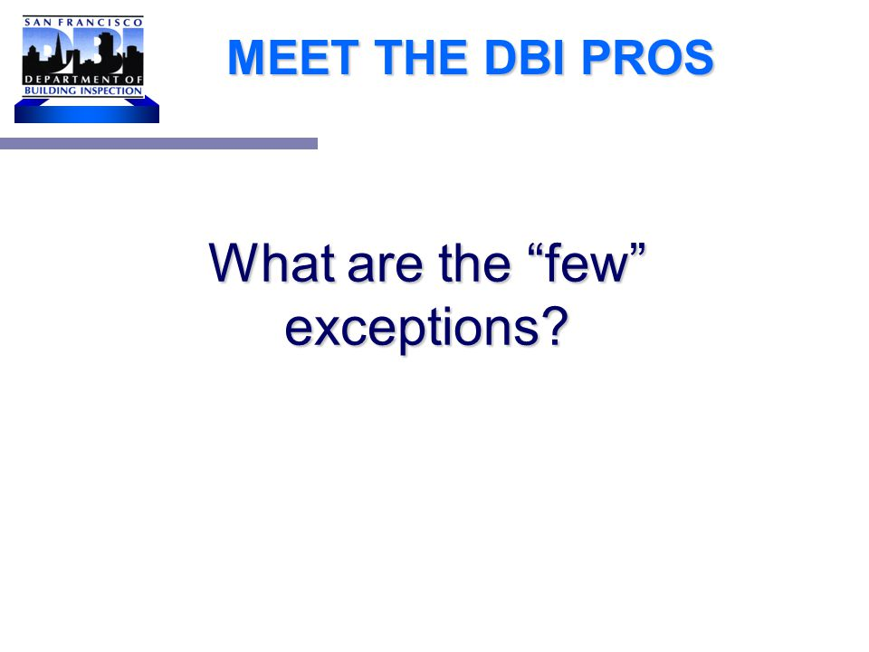 MEET THE DBI PROS What dollar amount triggers disabled access upgrades.