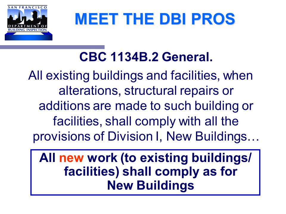 MEET THE DBI PROS If any dollar amount triggers disabled access upgrades, then how much money do I have to spend on upgrades and what kinds of upgrades do I have to do