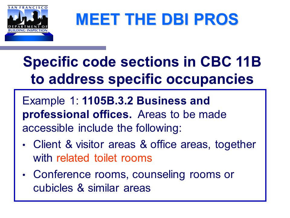MEET THE DBI PROS 1134B.1 Scope.