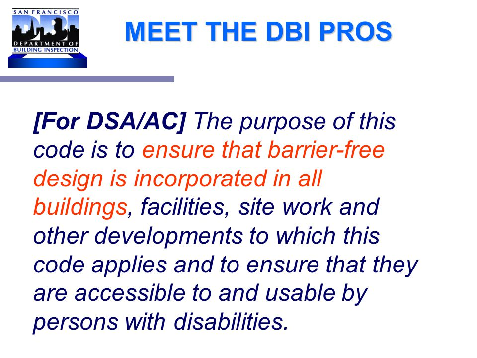 MEET THE DBI PROS CBC 101.2 Purpose.