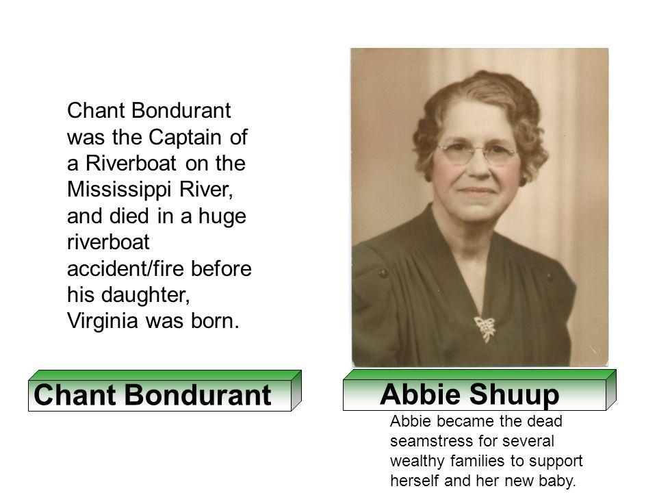 Chant Bondurant Abbie Shuup Edward Schlichte Rosa Ringman Virginia Bondurant Vincent E.