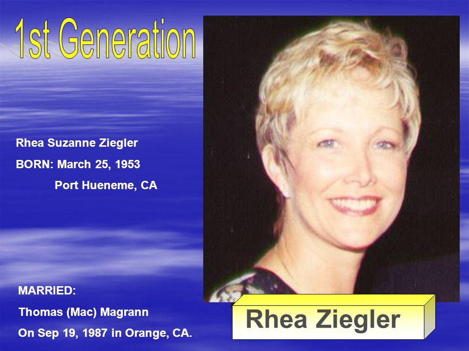 Kenneth Ziegler Rose Ellen Schlichte Rhea Ziegler