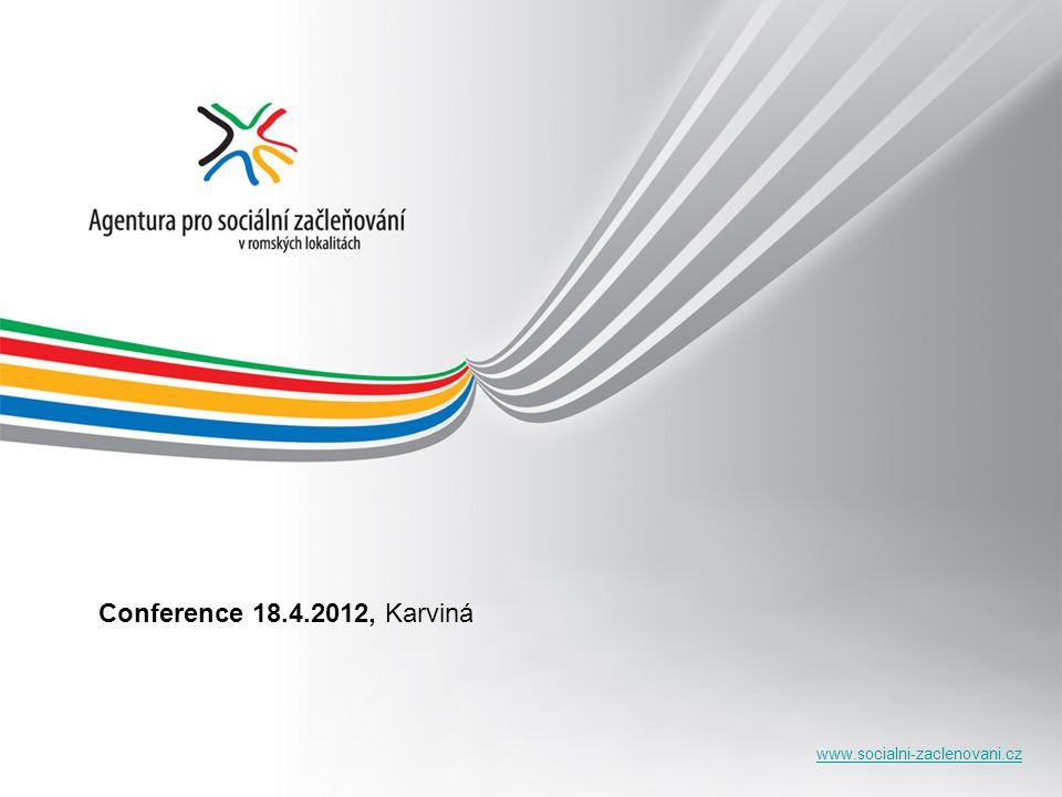 www.socialni-zaclenovani.cz Conference 18.4.2012, Karviná