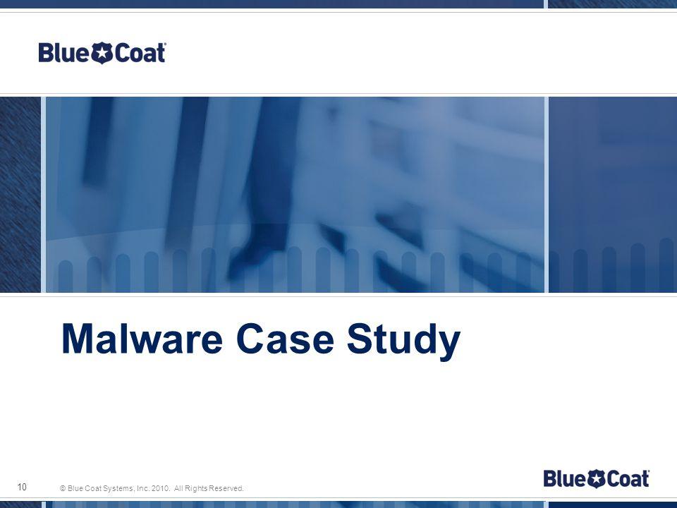 10 Malware Case Study