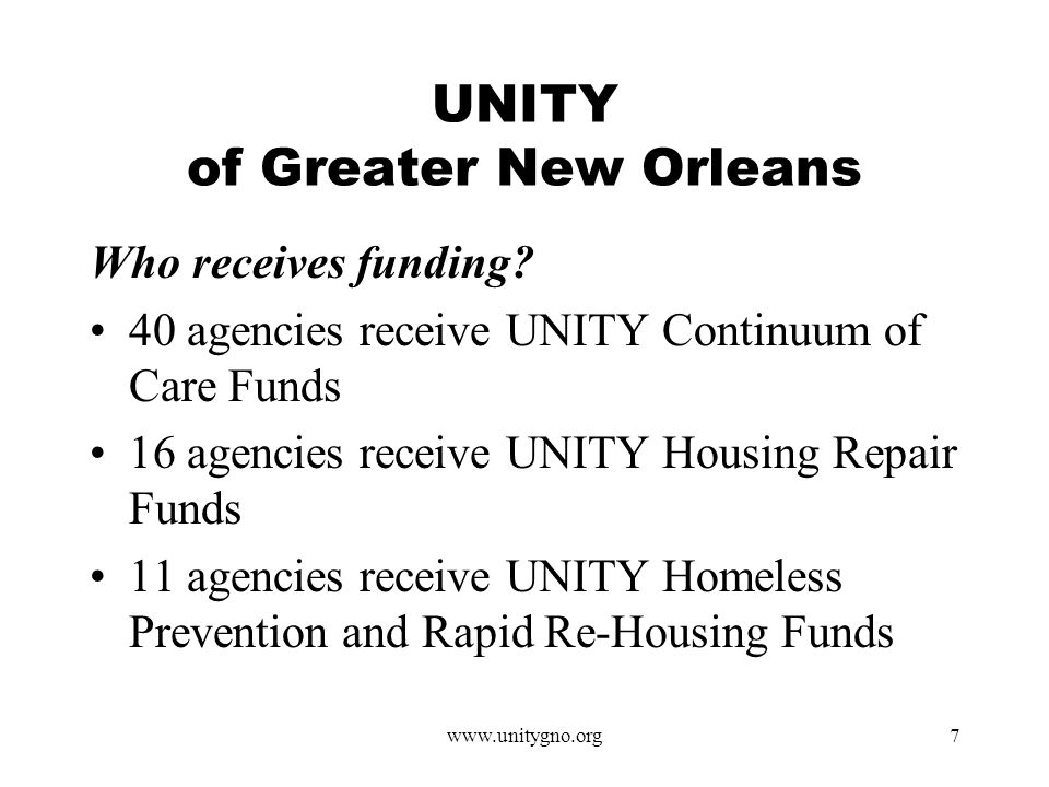 www.unitygno.org7 UNITY of Greater New Orleans Who receives funding.