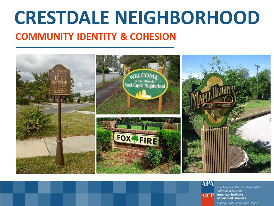 CRESTDALE NEIGHBORHOOD COMMUNITY IDENTITY & COHESION