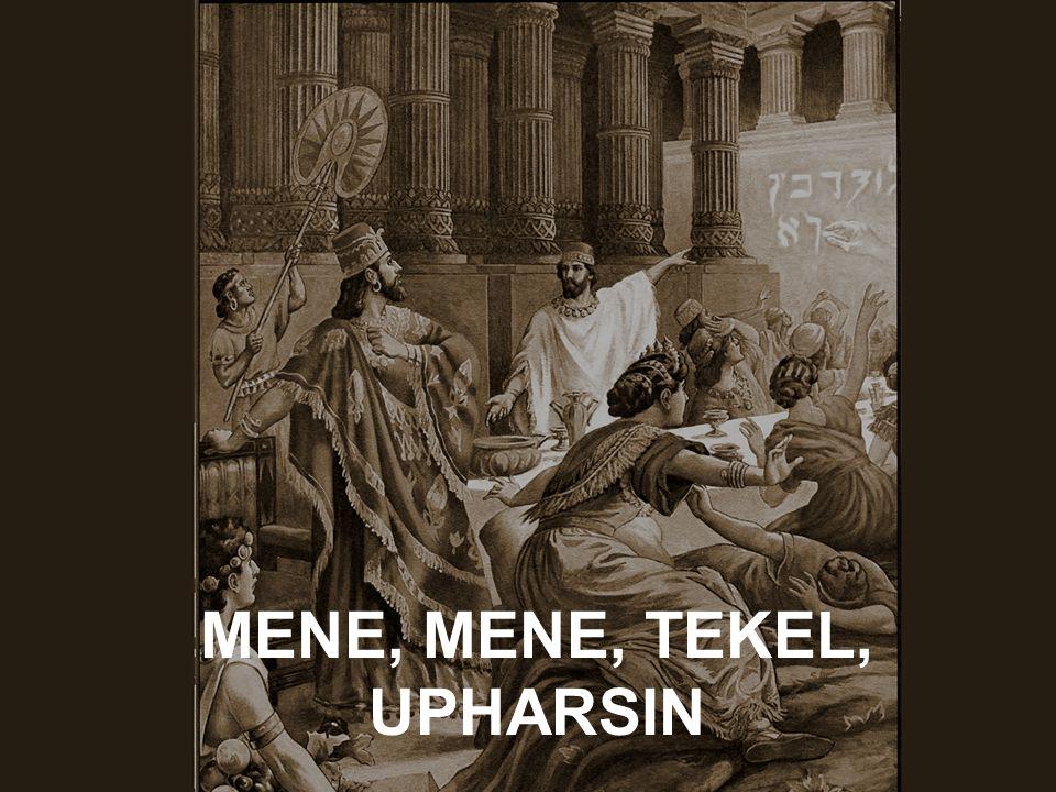 MENE, MENE, TEKEL, UPHARSIN