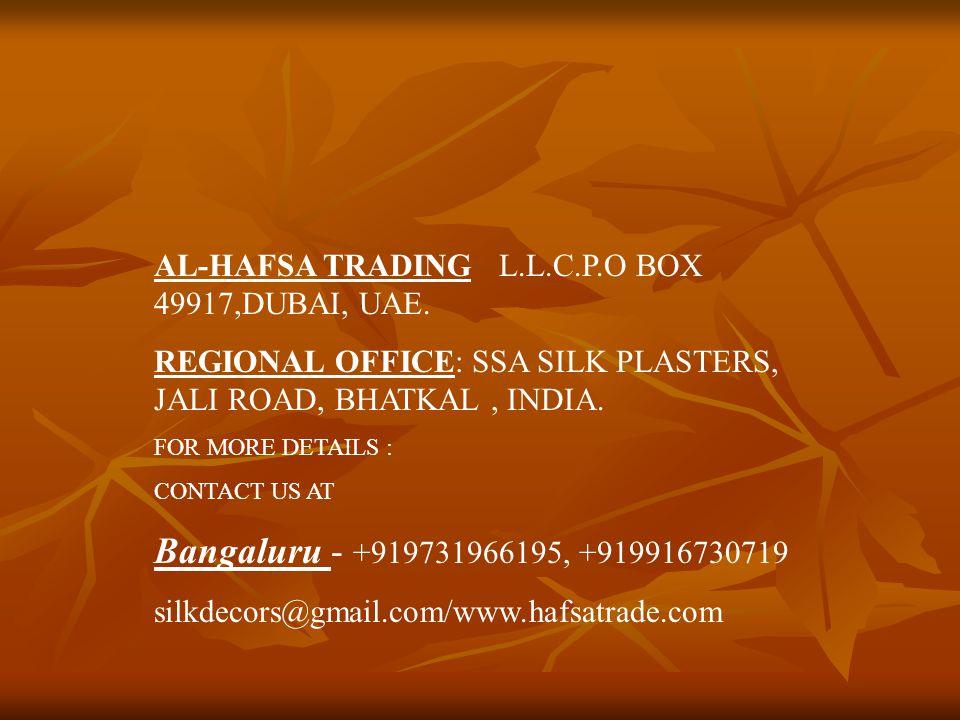 AL-HAFSA TRADING L.L.C.P.O BOX 49917,DUBAI, UAE.