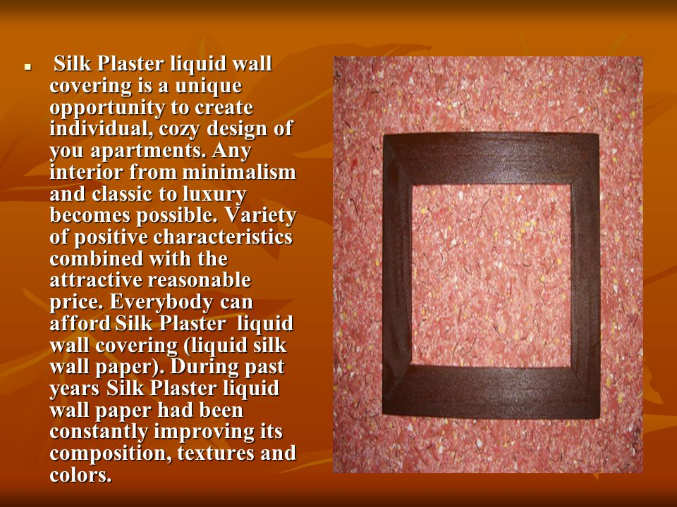 S Silk Plaster liquid wall covering is a unique opportunity to create individual, cozy design of you apartments.