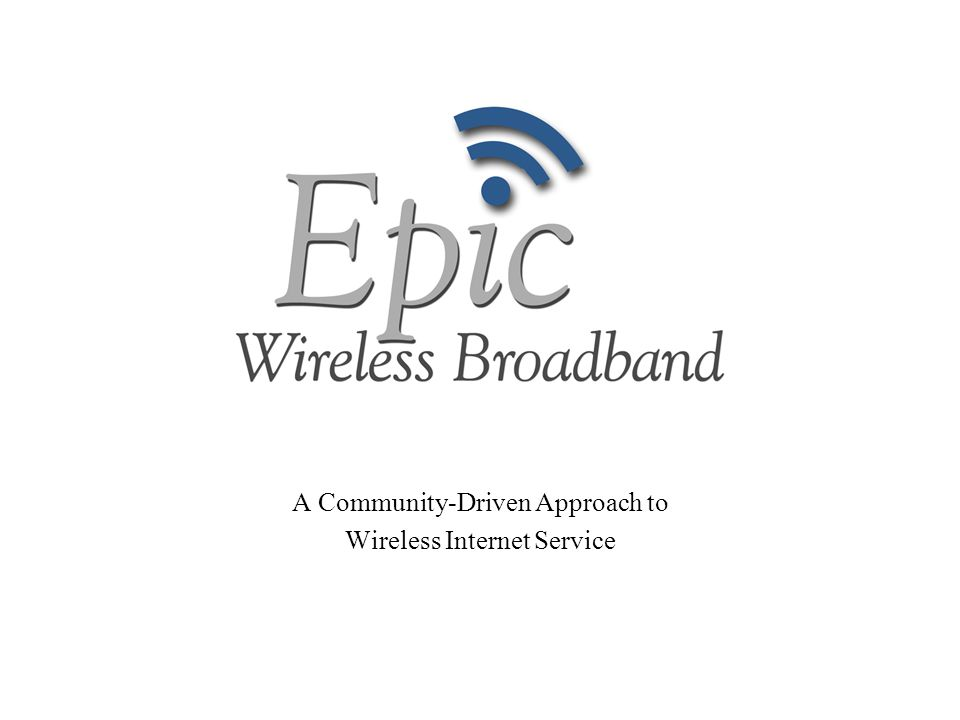 A Community-Driven Approach to Wireless Internet Service