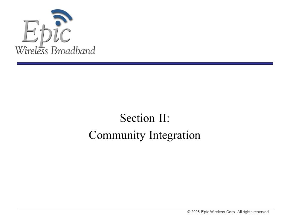 Section II: Community Integration