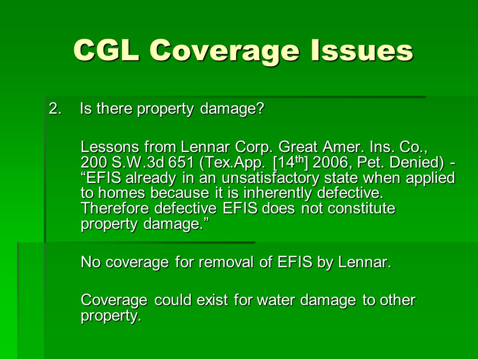 CGL Coverage Issues 2. Is there property damage. Lessons from Lennar Corp.