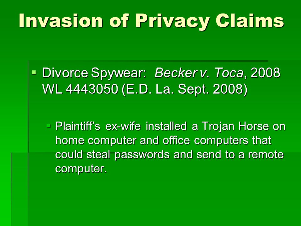 Invasion of Privacy Claims Divorce Spywear: Becker v.