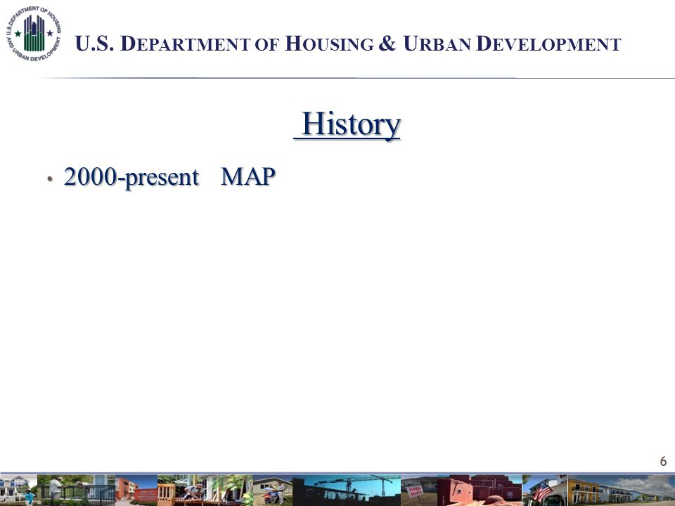 History History 2000-present MAP 2000-present MAP 6 U.S.