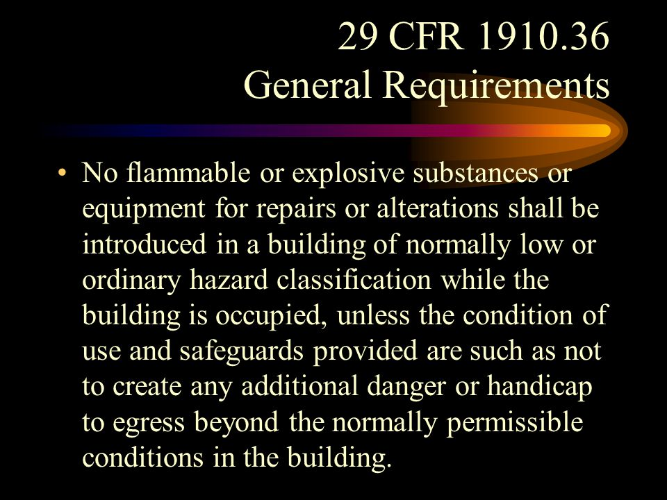 29 CFR 1910.36 General Requirements Maintenance.
