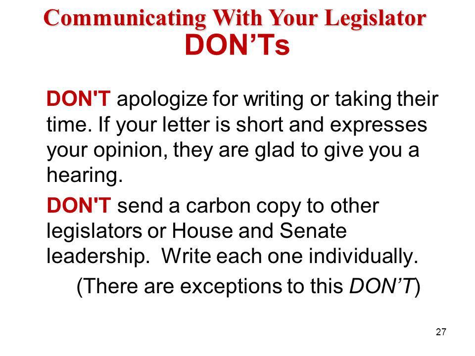 DONTs DON T apologize for writing or taking their time.