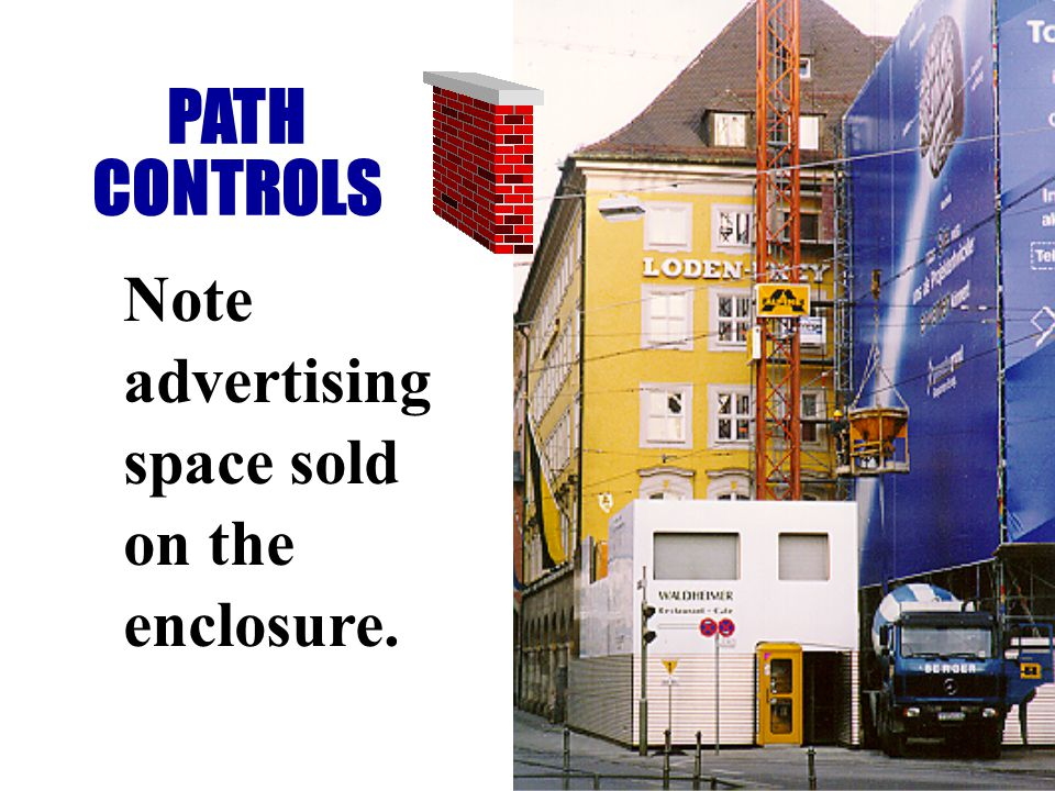 Note advertising space sold on the enclosure. PATH CONTROLS
