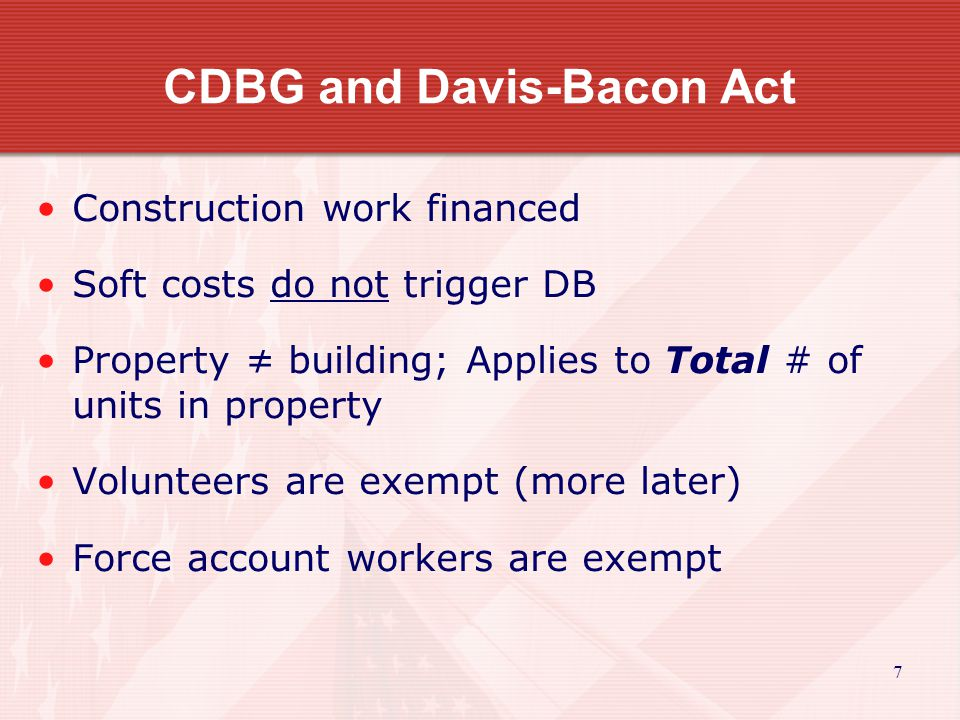 28 Davis-Bacon Compliance Wage Classifications and Pay Site of the Work Truck Drivers Apprentices and Trainees Helpers Fringe Benefits