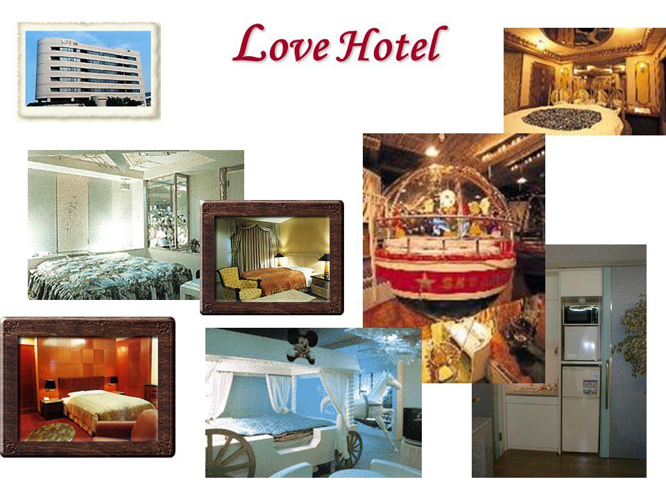 L ove Hotel