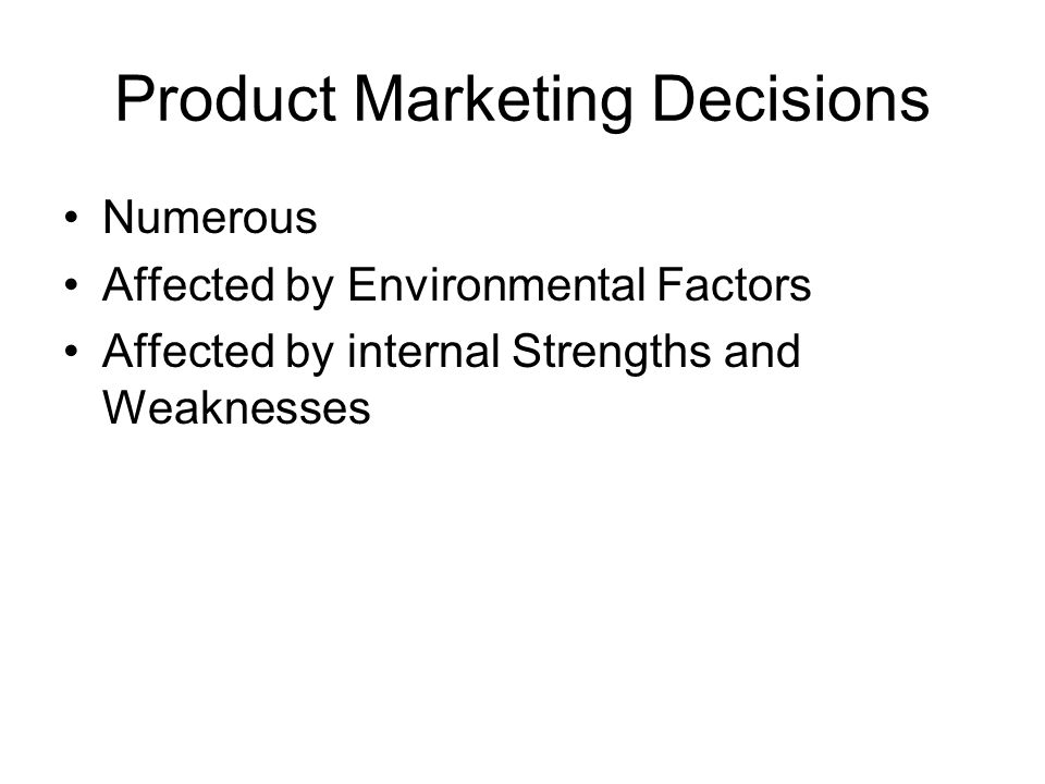 Types of Product Decisions (1) Product Positioning Positioning refers to the act of locating a brand in customers minds relative to competitive products in terms of product attributes and benefits
