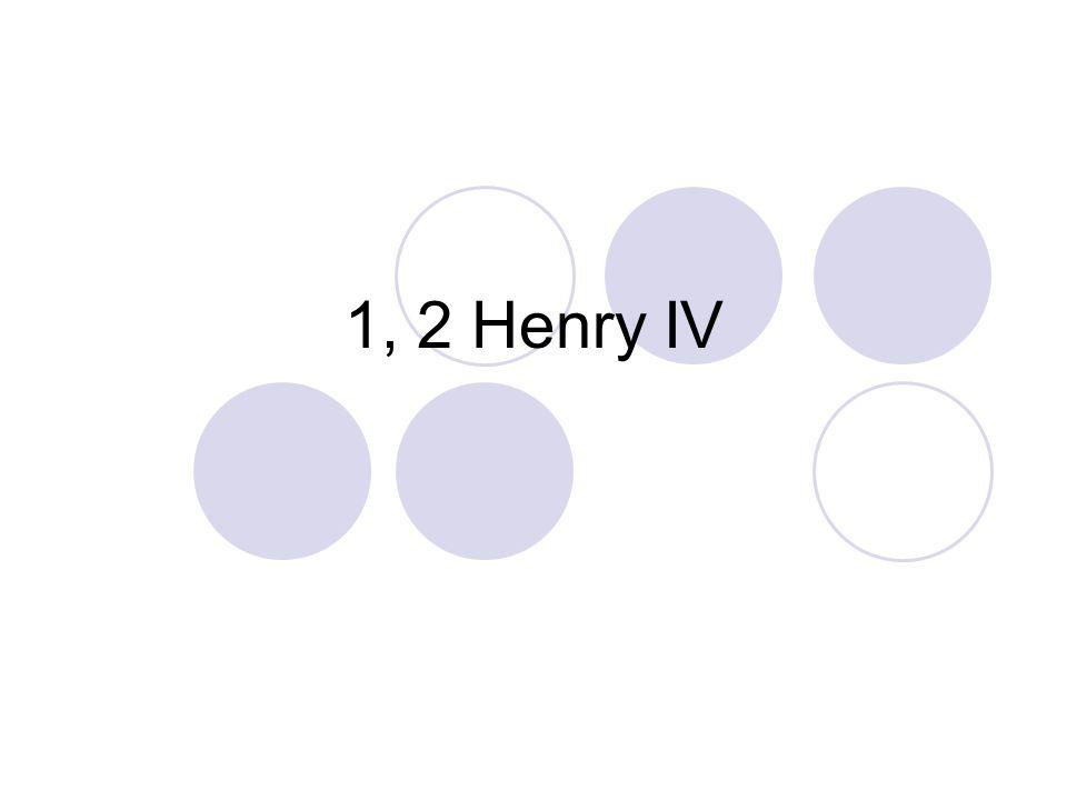 1, 2 Henry IV