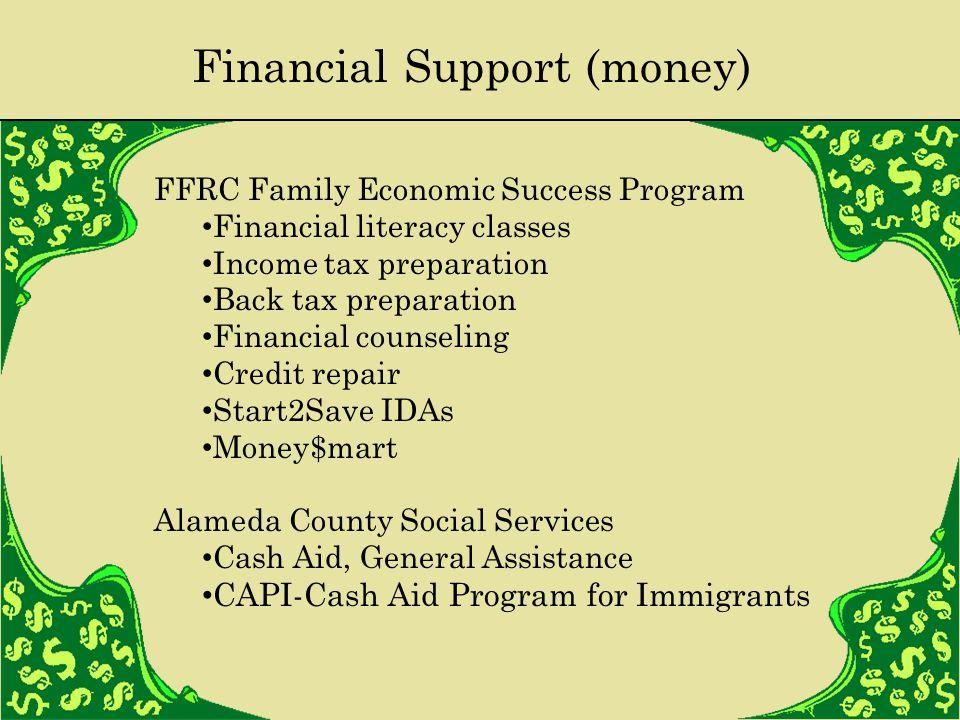 Financial Support (money) FFRC Family Economic Success Program Financial literacy classes Income tax preparation Back tax preparation Financial counse