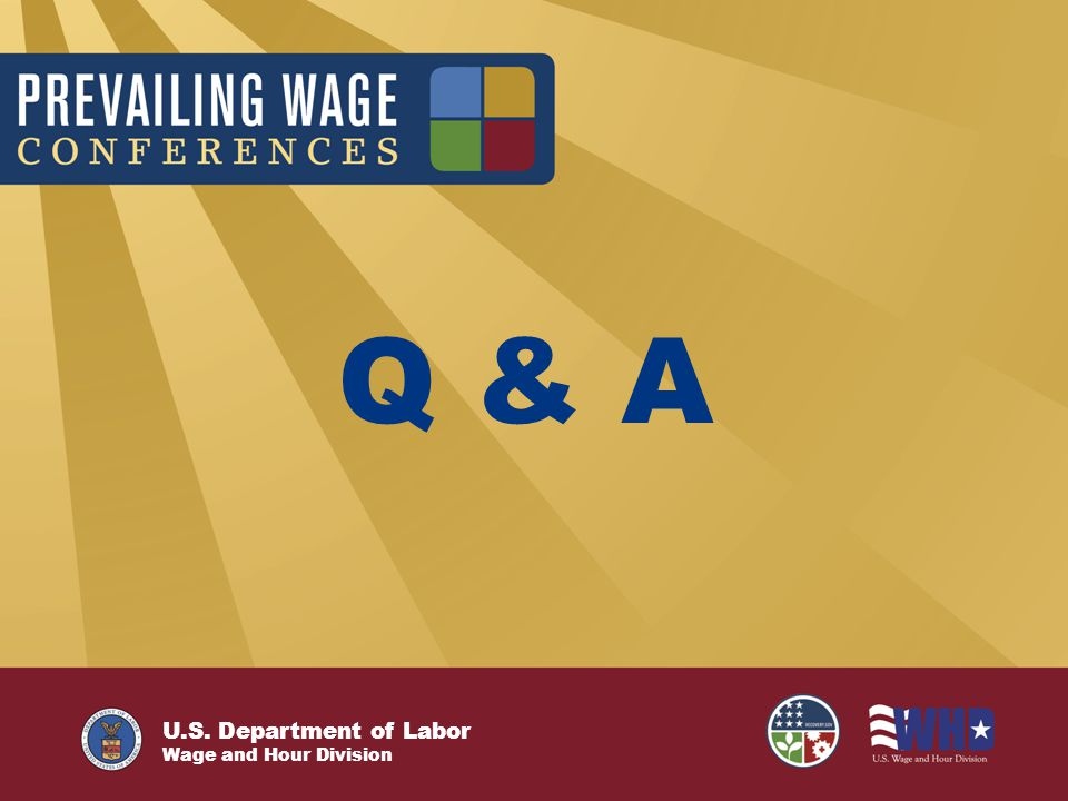 U.S. Department of Labor Wage and Hour Division Q & A