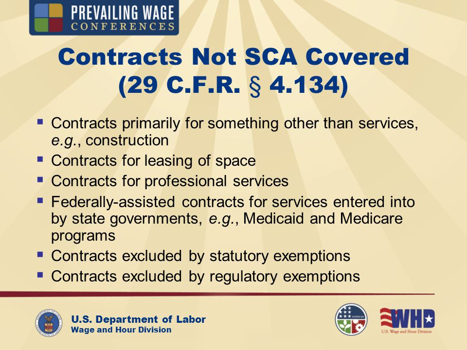 U.S. Department of Labor Wage and Hour Division Contracts Not SCA Covered (29 C.F.R.