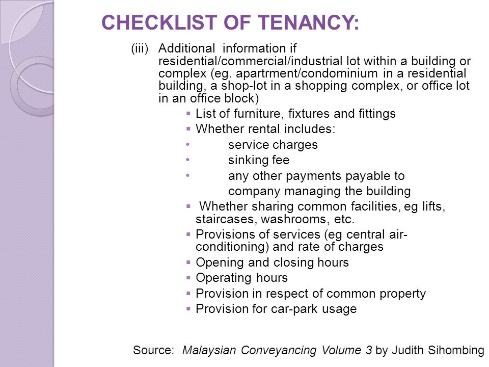 CHECKLIST OF TENANCY: (iii)Additional information if residential/commercial/industrial lot within a building or complex (eg. apartrment/condominium in