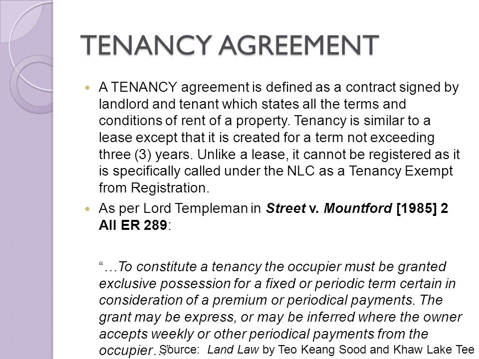 TENANCY AGREEMENT There are also certain statutory formalities which must be complied with before a lease or a tenancy may be created.