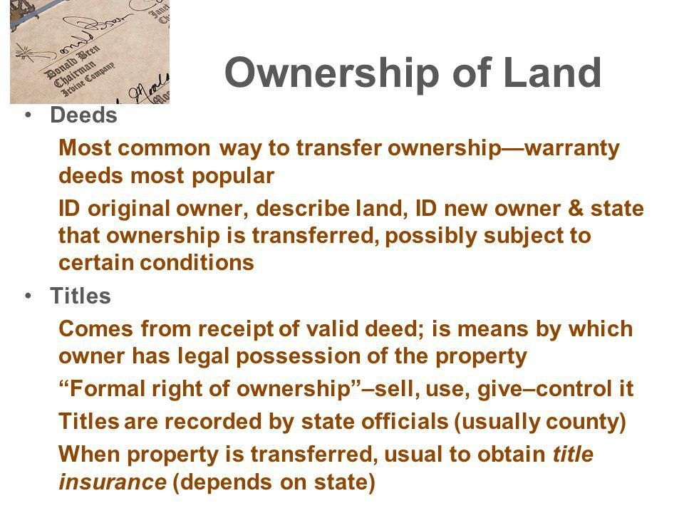 Real Property Land –under - oil, minerals –attached - buildings, trees Property - legally protected expectation of being able to use a thing for ones