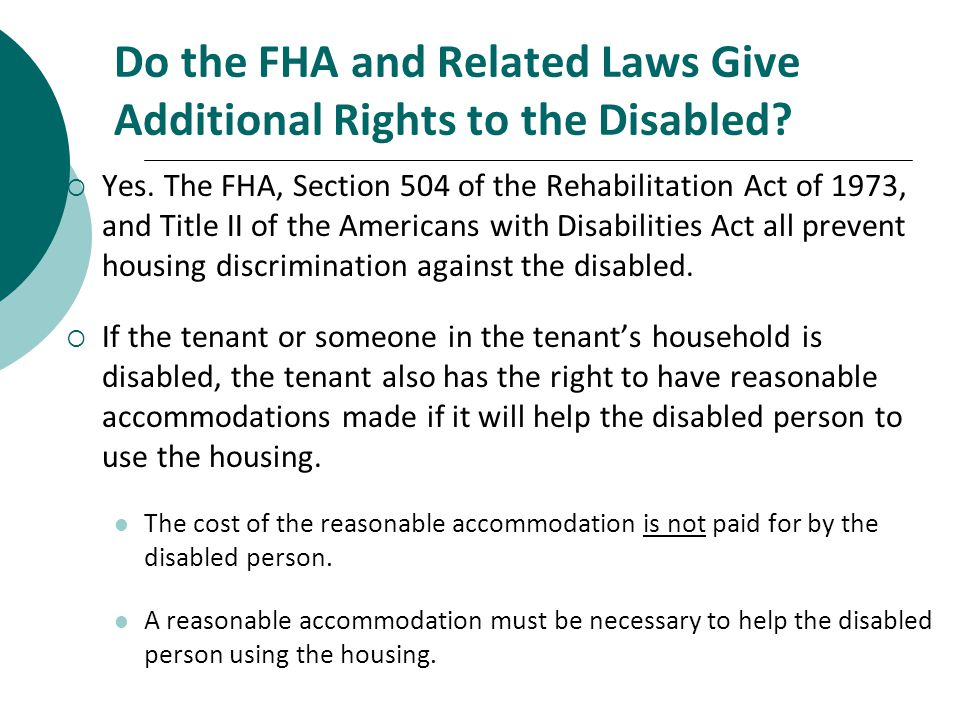 Do the FHA and Related Laws Give Additional Rights to the Disabled.