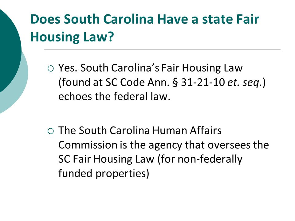 Does South Carolina Have a state Fair Housing Law.