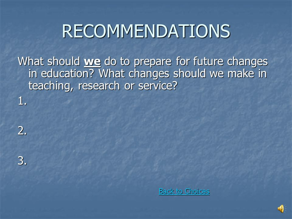 PREPARE FOR CHANGES IN EDUCATION How should we prepare for future changes in education? Teaching Will we have enough special education teachers? Will