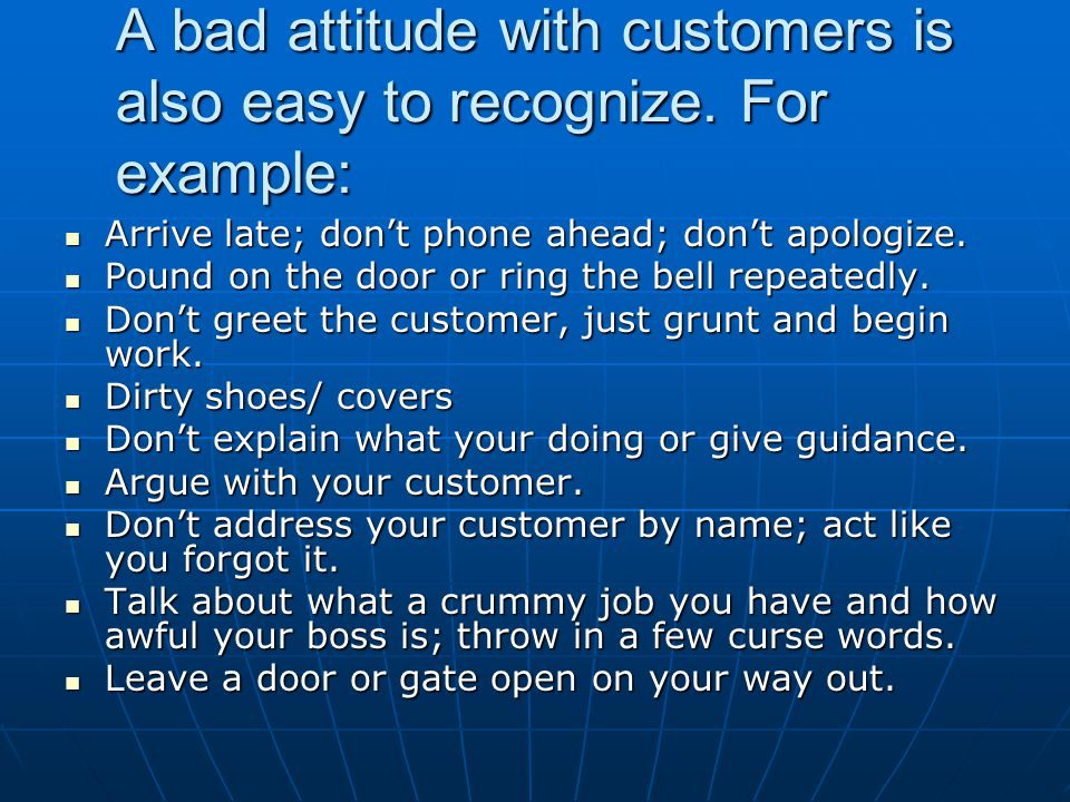 Great Customer Service is the Key to Account Retention Do great professional work.